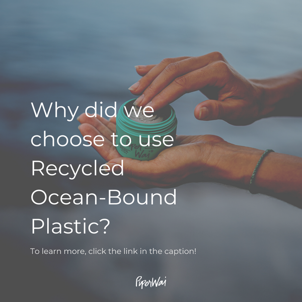 Why We Chose Recycled-Ocean Bound Plastics vs Other Sustainable Packaging?