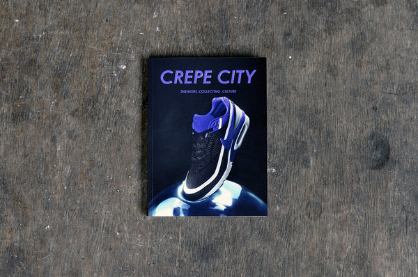 Crepe City Magazine Issue 2 - soleheaven digital - 1