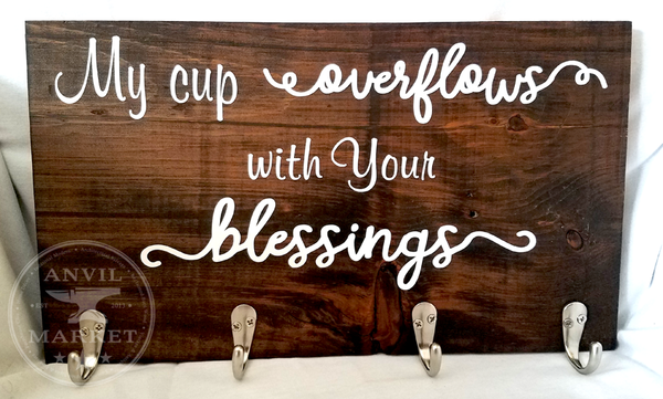 "Coffee Cup Holder Wood Sign ""My Cup Overflows with Your Blessings"""