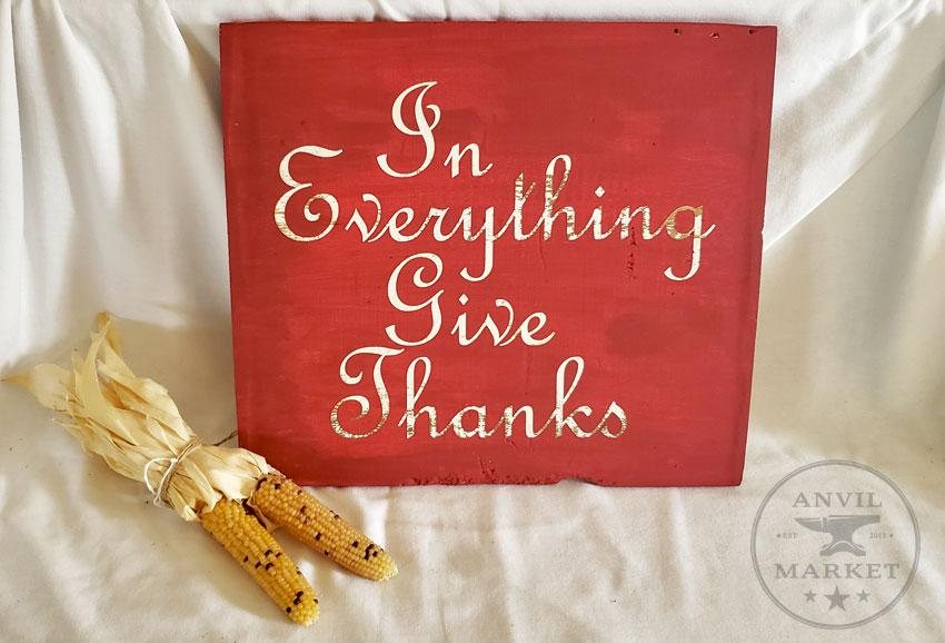 Rustic Wood Sign: In Everything Give Thanks