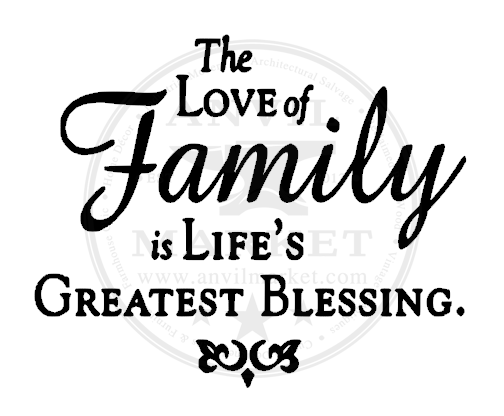 "The Love of Family is Life's Greatest Blessing ... 6"" x 6"" Tile"
