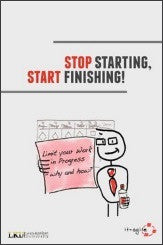 Stop Starting, Start Finishing - Arne Roock - English -  print edition