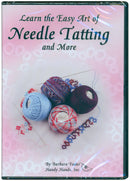 Handy Hands Learn the Easy Art of Needle Tatting DVD- - Pens N More