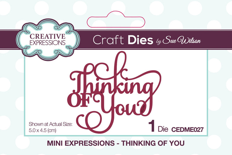 Creative Expressions Craft Dies By Sue Wilson-Mini Expressions-Thinking Of You - Pens N More