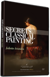 Juliette Aristides: Secrets of Classical Painting