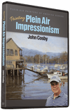 John Cosby: Painting Plein Air Impressionism