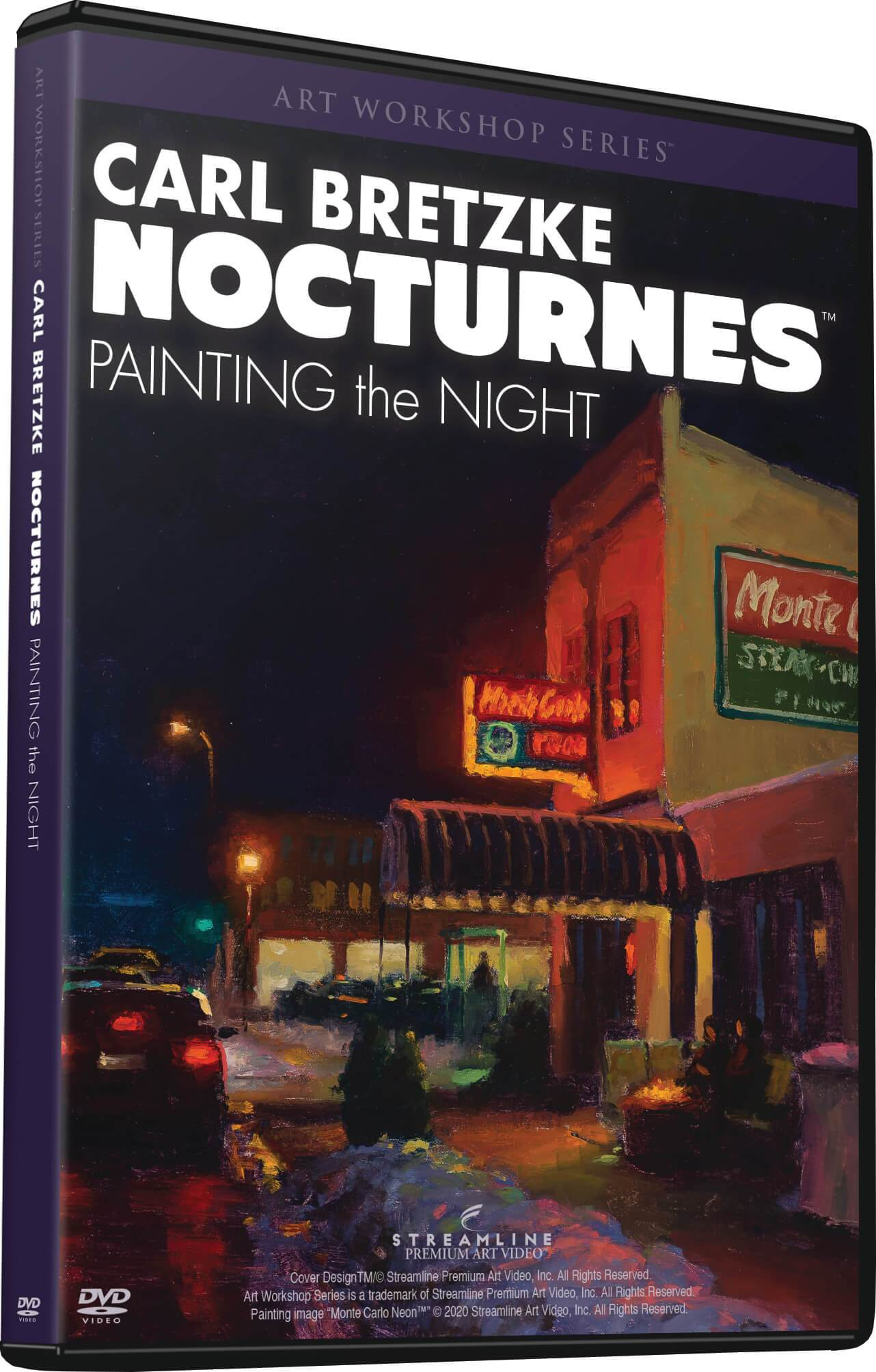 Carl Bretzke: NOCTURNES - Painting the Night