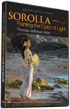 Thomas Jefferson Kitts: Sorolla: Painting the Color of Light