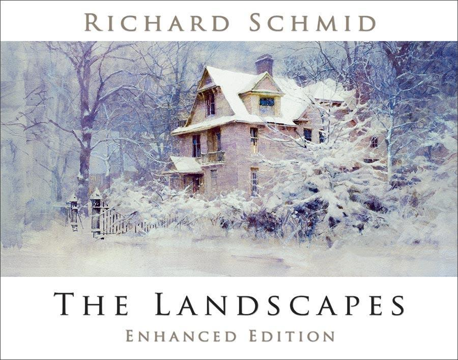 Richard Schmid: The Landscapes
