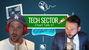 THE TECH SECTOR TOOK OFF 🚀 Chart Talk 51