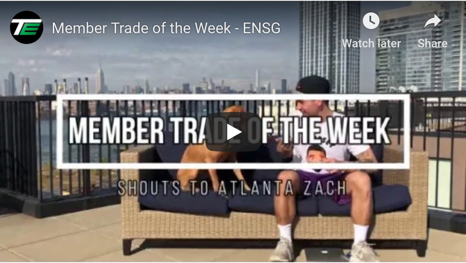 Member Trade of the Week: Atlanta Zach calling ENSG