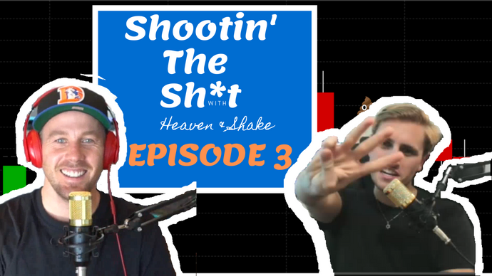 Shooting the Sh*t Episode 3