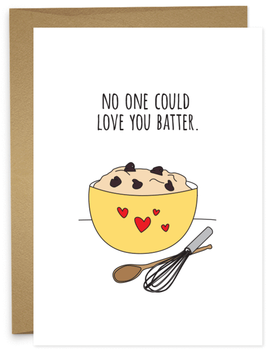 NO ONE COULD LOVE YOU BATTER