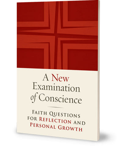 A New Examination of Conscience