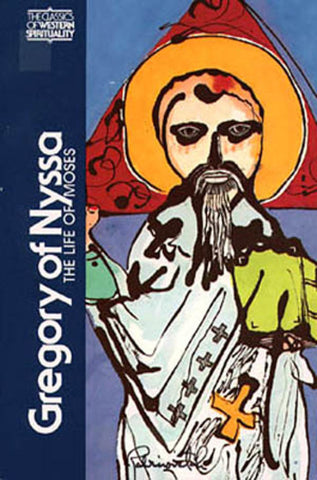 Gregory of Nyssa: Life of Moses