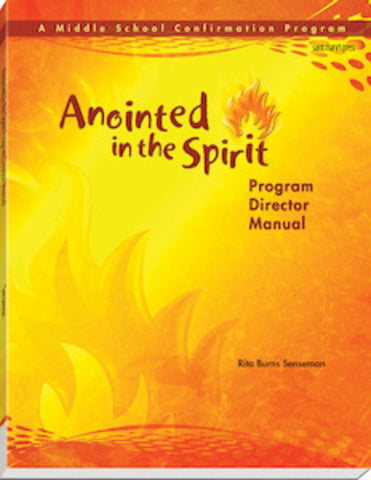 Anointed in the Spirit Middle School Program Director Manual