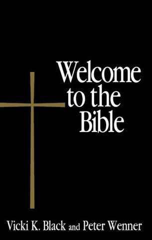 Welcome to the Bible (Welcome to the Episcopal Church)