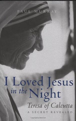 I Loved Jesus in the Night