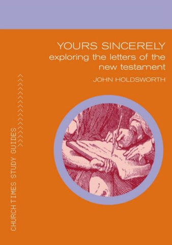 Yours Sincerely (Church Times Study Guides)