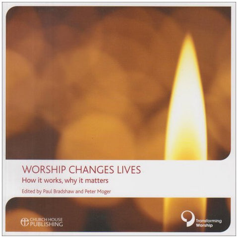 Worship Changes Lives