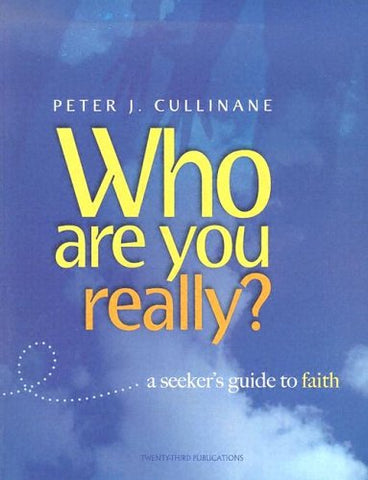 Who Are You, Really?: A Seeker's Guide to Faith