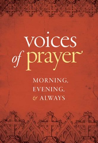 Voices of Prayer: Morning, Evening & Always