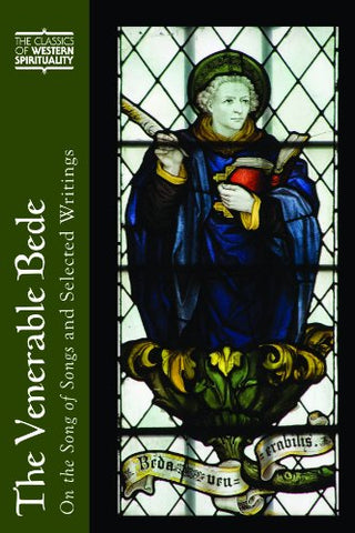 Venerable Bede, The: On the Song of Songs and Selected Writings (Classics of Western Spirituality (Paperback))