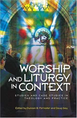 Worship and Liturgy in Context