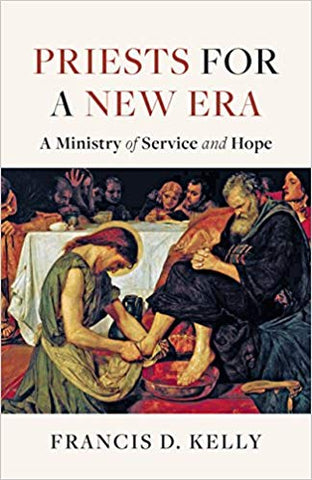 Priests for a New Era: A Ministry of Service and Hope