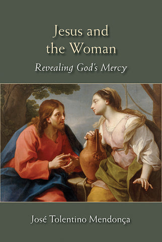 Jesus and the Woman: Revealing God's Mercy