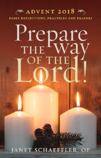 Prepare the Way of the Lord - Advent 2018