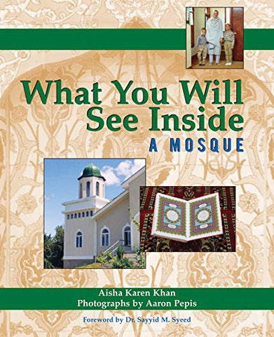 What You Will See Inside a Mosque (What You Will See Inside ...)