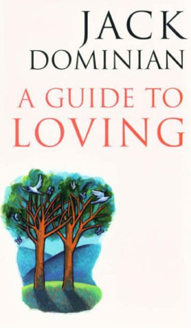 A Guide to Loving