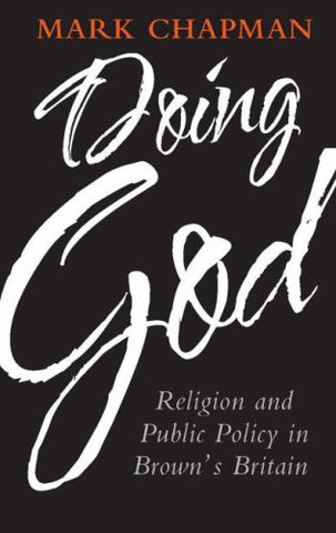 Doing God: Religion and Public Policy in Brown's Britain