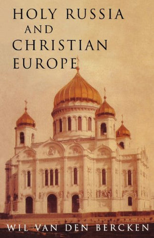 Holy Russia and Christian Europe