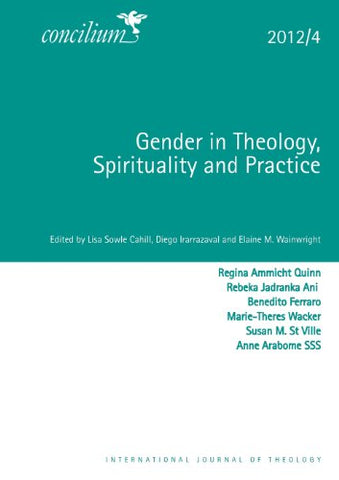 Concilium 2012/4 Gender and Theology (Concilium: Theology in the Age of Renewal)