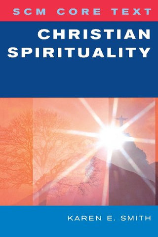 SCM Core Text: Christian Spirituality