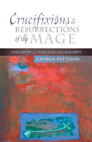 Crucifixions and Resurrections of the Image
