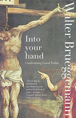 Into Your Hands: The Seven Last Words of Christ