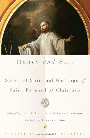 Honey and Salt: Selected Spiritual Writings of Bernard of Clairvaux