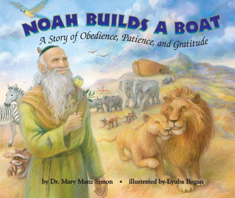 Noah Builds a Boat (Picture Book)