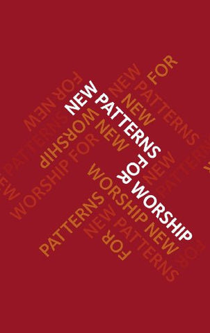 New Patterns for Worship (Common Worship: Services and Prayers for the Church of England)