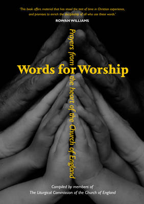 Words for Worship: Prayers from the Heart of the Church of England