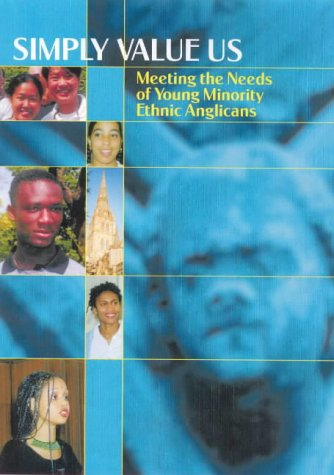 Simply Value Us: Meeting the Needs of Young Minority Ethnic Anglicans
