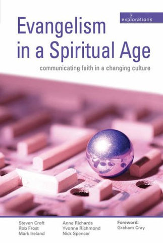 Evangelism in a Spiritual Age (Explorations)