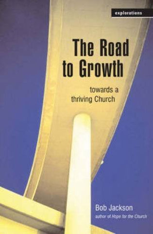 The Road to Growth (Explorations)