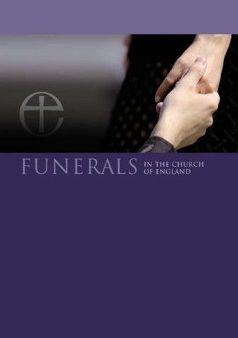 Funerals in the Church of England leaflet: A Guide for the Bereaved