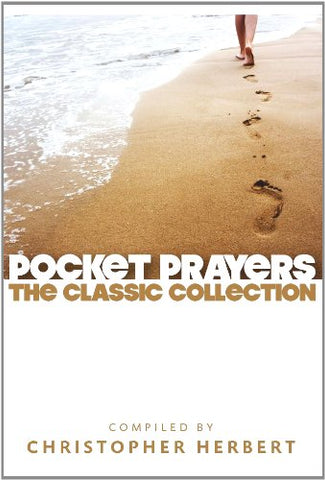 Pocket Prayers: The Classic Collection (Pocket Prayers Series)