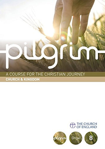 Pilgrim: Church & Kingdom (Pilgrim Course)