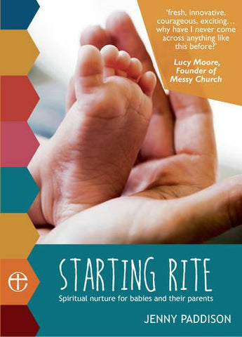Starting Rite: Spiritual nurture for babies and their parents